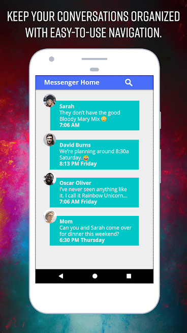 Messenger Home For Android Has A Beautiful Design And Clean Interface That  Is Easy To Navigate. The Conversations Are Presented In An Easy To Read  Color ...